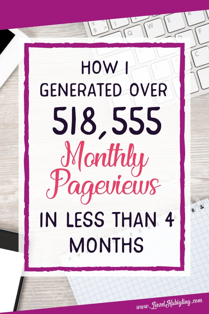 Pinterest Case Study: How I Generated Over 518, 555 Monthly Pinterest Pageviews in less than 4 months